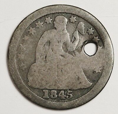 1845-o Liberty Seated Dime.  Detail  Holed.  117652