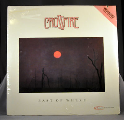 CROSSFIRE East Of Where Orig 1981 LP Vinyl Record Album SEALED HF-9704 CO notch