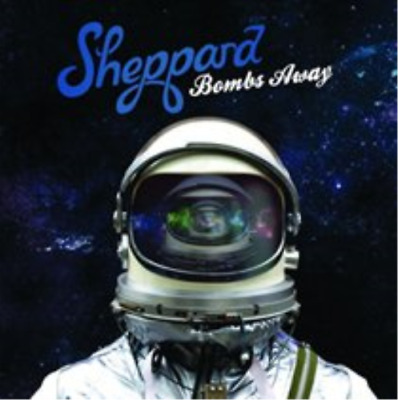 Sheppard-Bombs Away CD NEW