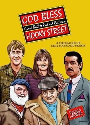 God Bless Hooky Street: A Celebration of Only Fools and Horses 9781912535132