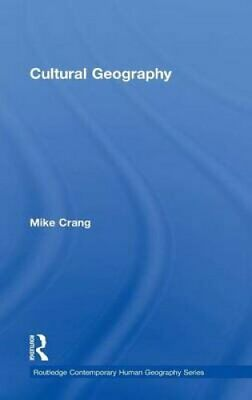 Cultural Geography by Mike Crang (Hardback, 1998)
