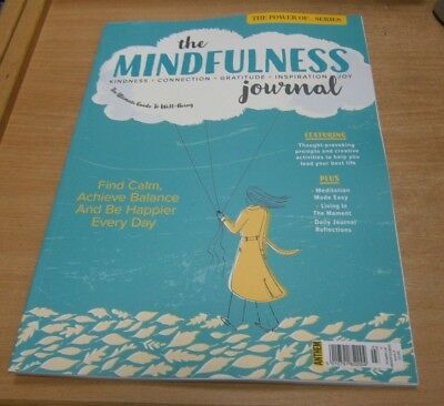 The Power of magazine Series #4 2018 The Mindfulness Journal Guide to Well-Being