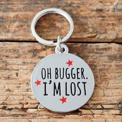 Sweet William Oh Bugger Dog Tag