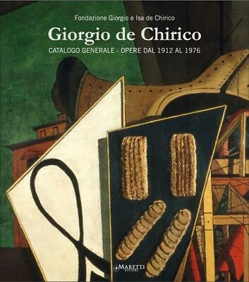 Giorgio De Chirico. Catalogo Generale. Opere dal 1912 al 1976. Catalogue of Work