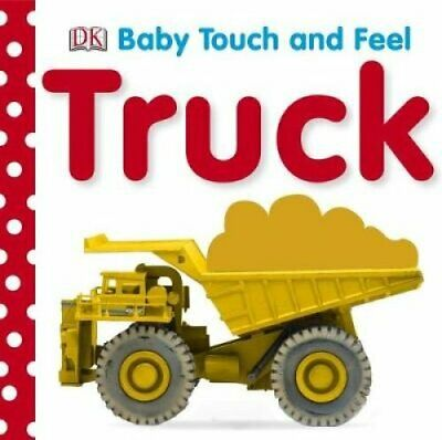 Baby Touch and Feel Truck by DK 9781405329118 (Board book, 2008)