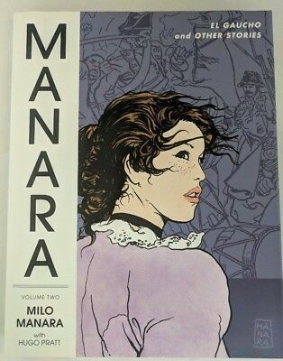 The Manara Library Volume 2 - El Gaucho and other Stories by Milo Manara  OOP