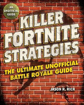 NEW Killer Fortnite Strategies By Jason R. Rich Paperback Free Shipping