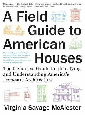 A Field Guide to American Houses [Revised]: The Definitive Guide to Identifying