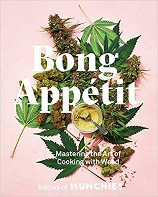 Bong Appetit by Editors Of Munchies Hardcover Book Free Shipping !