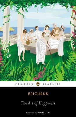 The Art of Happiness by Epicurus 9780143107217 (Paperback, 2013)