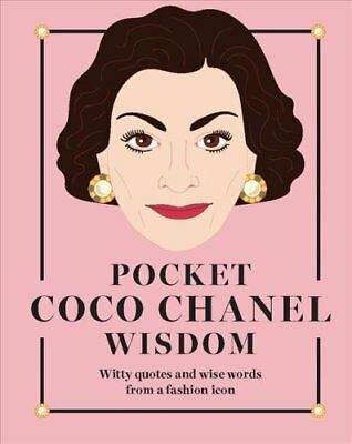 Pocket Coco Chanel Wisdom Witty quotes and wise words from a fa... 9781784881399