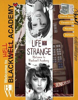 Life is Strange Welcome to Blackwell Academy by Matt Forbeck 9781785659355
