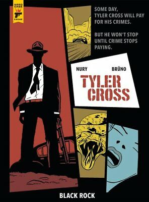 Tyler Cross: Black Rock by Fabien Nury 9781785867309 (Hardback, 2018)