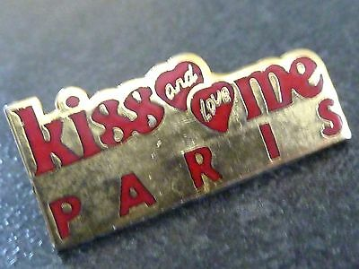 Pin's  Ville  Voyage  Kiss And Love Me Paris Coeur