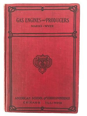 Gas and Oil Engines And Gas-Producers By Marks-Wyer 1908 Hit Miss Book