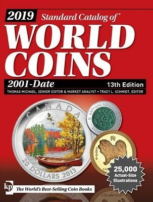 2019 Krause Standard Catalog Of World Coins 2001-Date 13Th Edition