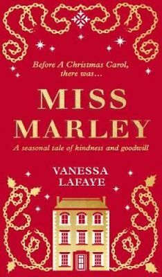 Miss Marley A Christmas Ghost Story - a Prequel to a Christmas ... 9780008306113