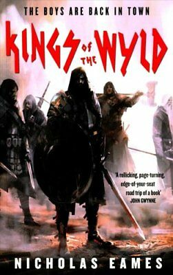 Kings of the Wyld by Nicholas Eames (Paperback, 2017)