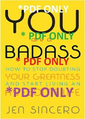 You Are a Badass How to Stop Doubting Your Greatness and Start Living
