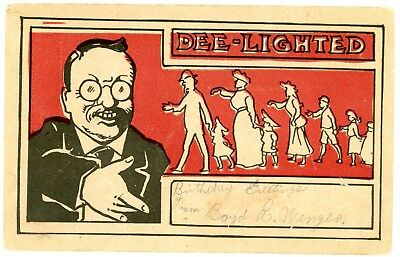 Political Campaign -THEODORE ROOSEVELT- DEE-LIGHTED TO MEET YOU- Postcard Teddy