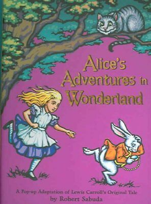 Alice's Adventures in Wonderland by Robert Sabuda 9780689837593 (Hardback, 2003)