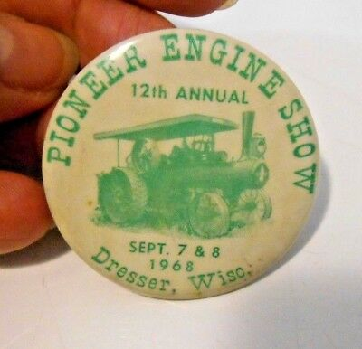 Vintage 1968 12th Annual Pioneer Engine Show Dresser, Wisconsin Pin