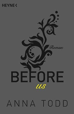 Anna Todd / Before us /  9783453419698