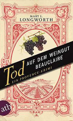 Mary L. Longworth / Tod auf dem Weingut Beauclaire /  9783746630175