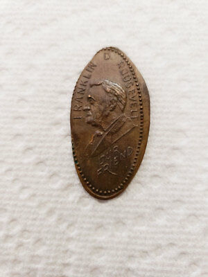 Fdr Elongated Penny ~ Political Roosevelt ~ Our Friend