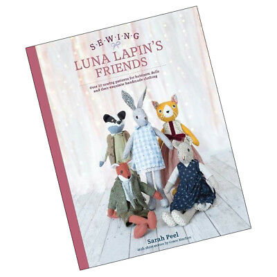 Sewing Luna Lapin's Friends Over 20 sewing patterns Heirloom 9781446307014 New