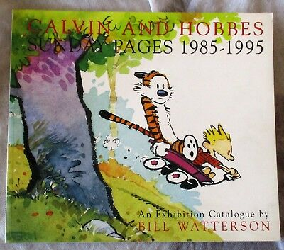 Calvin & Hobbes Sunday Pages 1985 -1995  Ex. Cat  Bill Watterson (Pb A & M 2001)