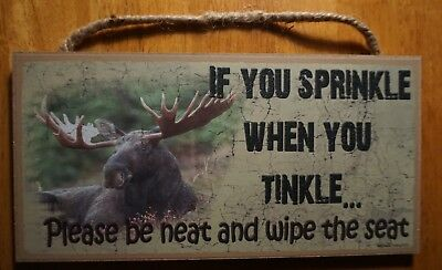 Moose Cabin Lodge Bathroom Sign Home Decor Rustic Primitive Style Funny Saying