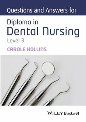 Questions and Answers for Diploma in Dental Nursing, Level 3 9781118923788