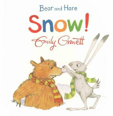 Bear and Hare: Snow! by Emily Gravett 9781447273936 (Board book, 2015)