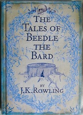 The Tales of Beedle The Bard by J.K.Rowling 2008 1st Ed