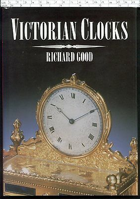 VICTORIAN CLOCKS Richard Good  HB 1996