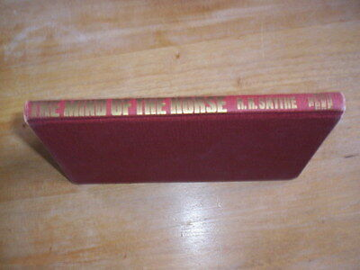 The Mind of The Horse by R H Smythe Horse Book HC Book