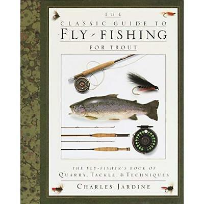 The Classic Guide to Fly-Fishing for Trout: The Fly-Fis - Hardcover NEW Jardine,