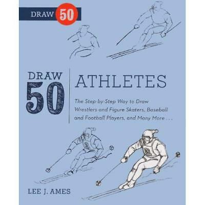 Draw 50 Athletes: The Step-By-Step Way to Draw Wrestler - Library Binding NEW Am