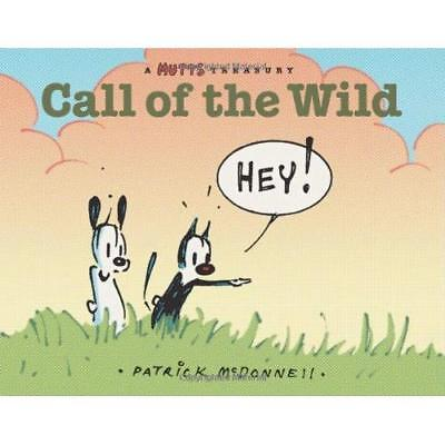 Call of the Wild (Mutts) - Paperback NEW McDonnell, Patr 2000-01-01