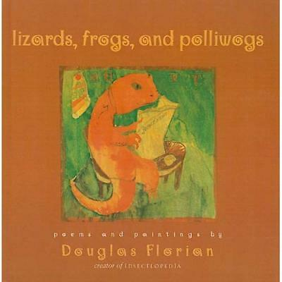 Lizards, Frogs, and Polliwogs: Poems and Paintings - Hardcover NEW Douglas Flori