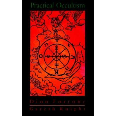 Practical Occultism: Being the Complete Text of 'Practi - Paperback NEW Fortune,