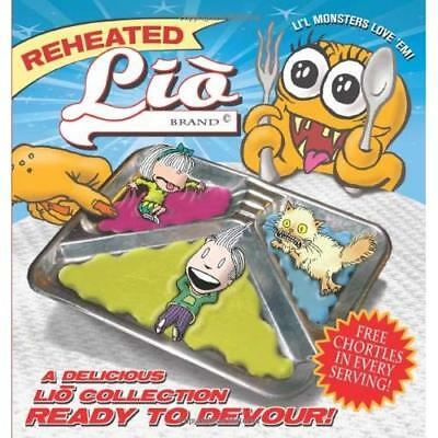 Reheated Lio: A Delicious Lio Collection Ready to Devou - Paperback NEW Tatulli,