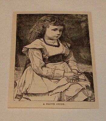 1887 small magazine engraving ~ PORTRAIT OF YOUNG GIRL 'Brown Study'
