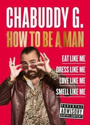 How to Be a Man by Chabuddy G 9780008314200 (Hardback, 2018)