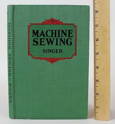 1928 Antique Illustrated Singer Machine Sewing Hard Cover Book, Instructions