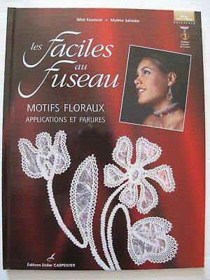 LES FACILES au FUSEAUX by Mick Fouriscot & Mylene Salvador- Bobbin Lace Patterns