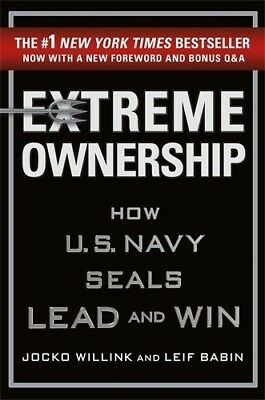 Extreme Ownership: How U.S. Navy SEALs Lead and Win (hardcover book)