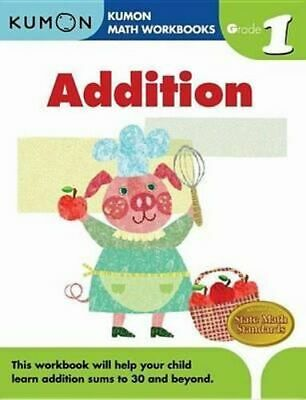 NEW Grade 1 Addition By KUMON PUBLISHING Paperback Free Shipping