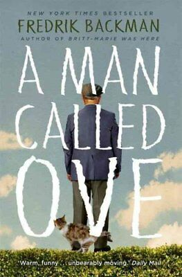 A Man Called Ove The life-affirming bestseller that will bright... 9781444775815